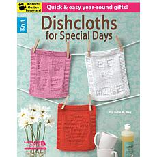 """Dishcloths For Special Days"" Book by Julie A. Ray"