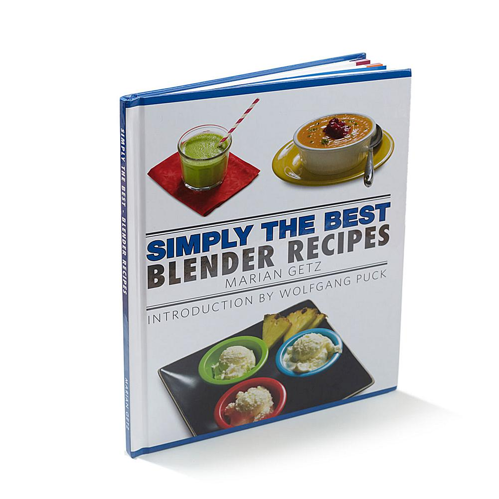 Wolfgang Puck Simply The Best Blender Recipes Cookbook By