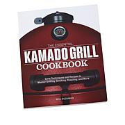 """""""As Is"""" The Essential Kamado Grill Cookbook"""
