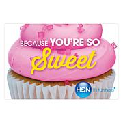 Because You're So Sweet $50.00 HSN Gift Card
