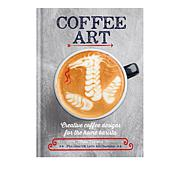 Coffee Art Cookbook by Dhan Tamang