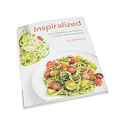 """Inspiralized"" Spiralizer Cookbook"