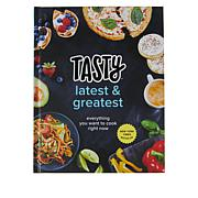 Tasty Latest and Greatest: Everything you Want to Cook Cookbook