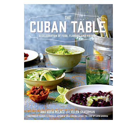 "Ana Sofia Pelaez ""The Cuban Table"" Cookbook"