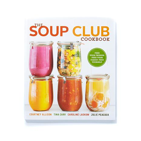 "Clarkson Potter's ""The Soup Club"" Cookbook"