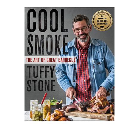 Cool Smoke The Art of Great Barbecue Cookbook