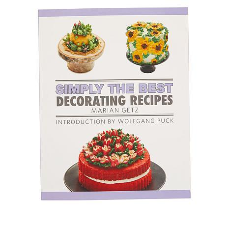 Marian Getz Decorating Tips Wolfgang Puck Cookbook