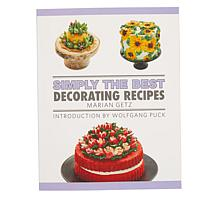 Marian Getz Decorating Tips Wolfgang Puck Cookbook