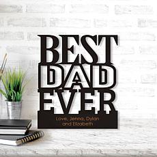 Best Dad Ever Personalized Black Wood Plaque