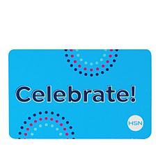 Celebrate $25.00 HSN Gift Card