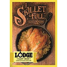 Lodge A Skillet Full Cookbook