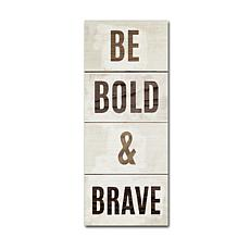 "Michael Mullan ""Be Bold and Brave"" Canvas Art"