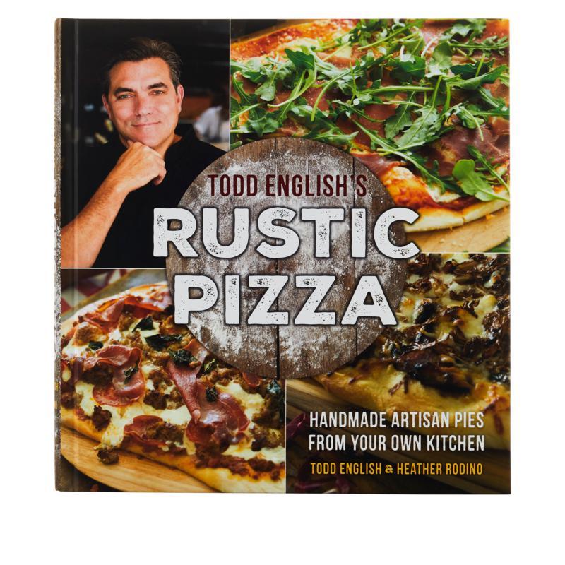 """""""Todd English's Rustic Pizza"""" Cookbook"""